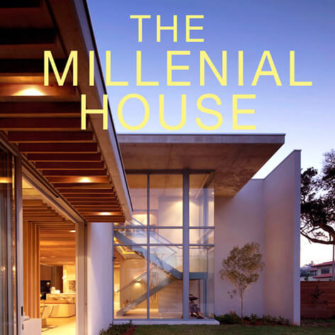 The Millennial House